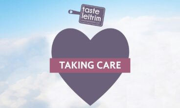 Taste Leitrim – Taking Care